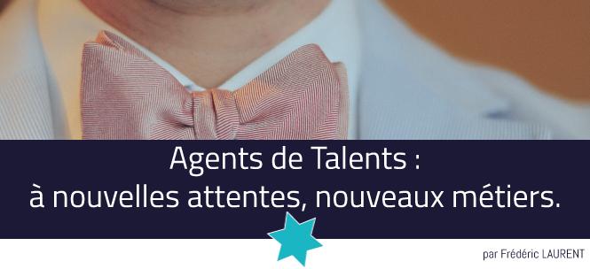 Visuel - Agents de Talents : à nouvelles attentes, nouveaux métiers.
