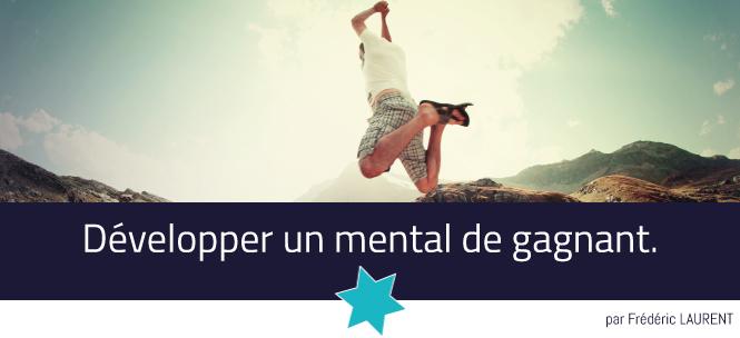 Visuel - Développer un mental de gagnant.