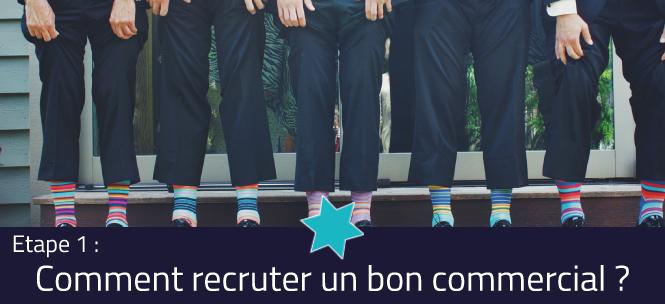 Comment recruter un bon commercial ? Etape 1 : Comment préparer son recrutement ?