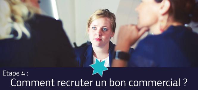 Visuel - Comment recruter un bon commercial : la conduite de l'entretien de recrutement - Etape 4